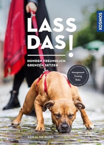 Buch: Lass das! Hunden freundlich Grenzen setzen, von Sonja Meiburg